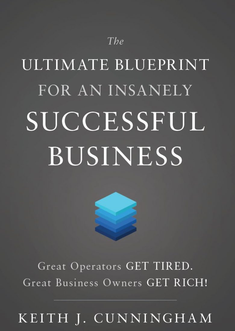Keys to the vault business school for entrepreneurs the ultimate blueprint for an insanely successful business malvernweather Gallery